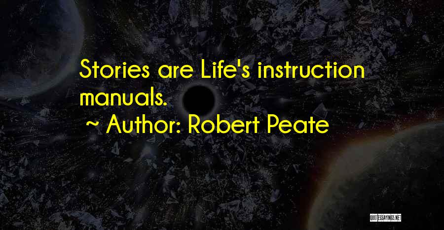 Manuals Quotes By Robert Peate