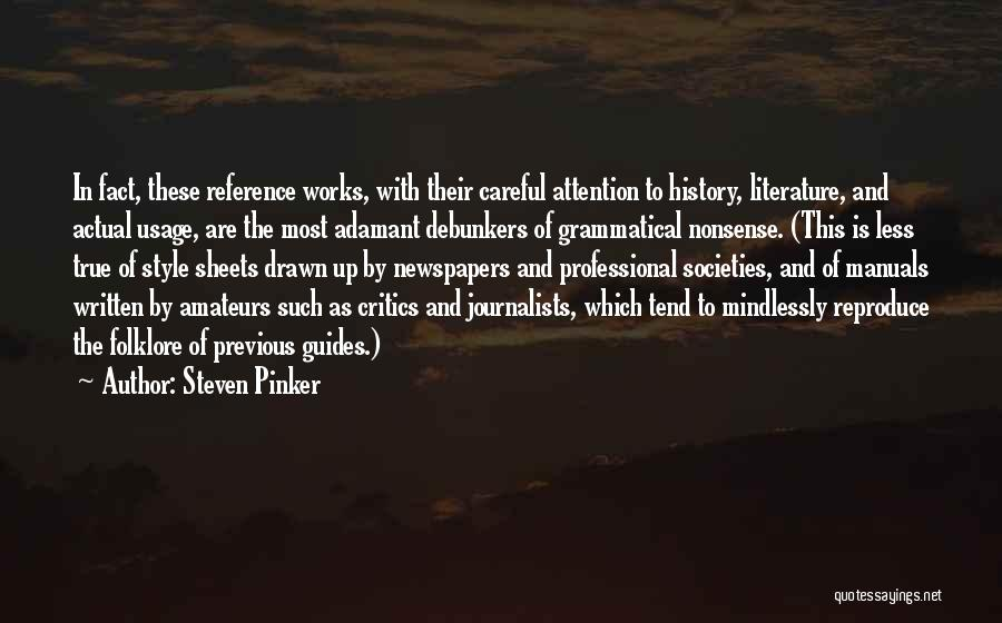 Manuals Quotes By Steven Pinker