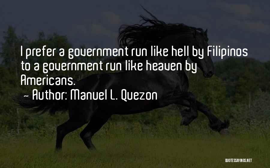 Manuel L. Quezon Quotes 369657
