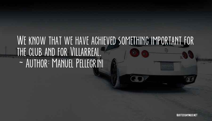 Manuel Pellegrini Quotes 2086427