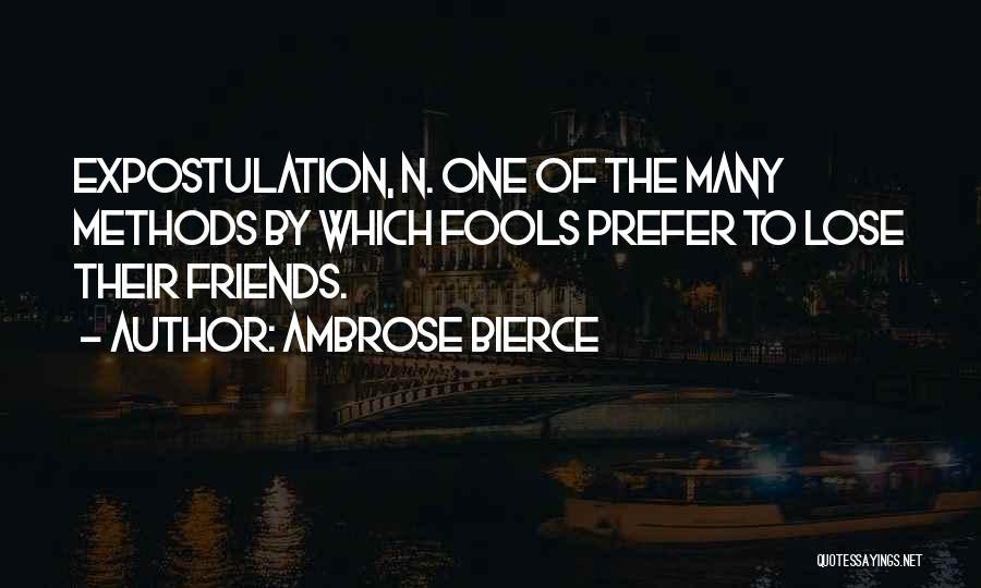Many Friendship Quotes By Ambrose Bierce