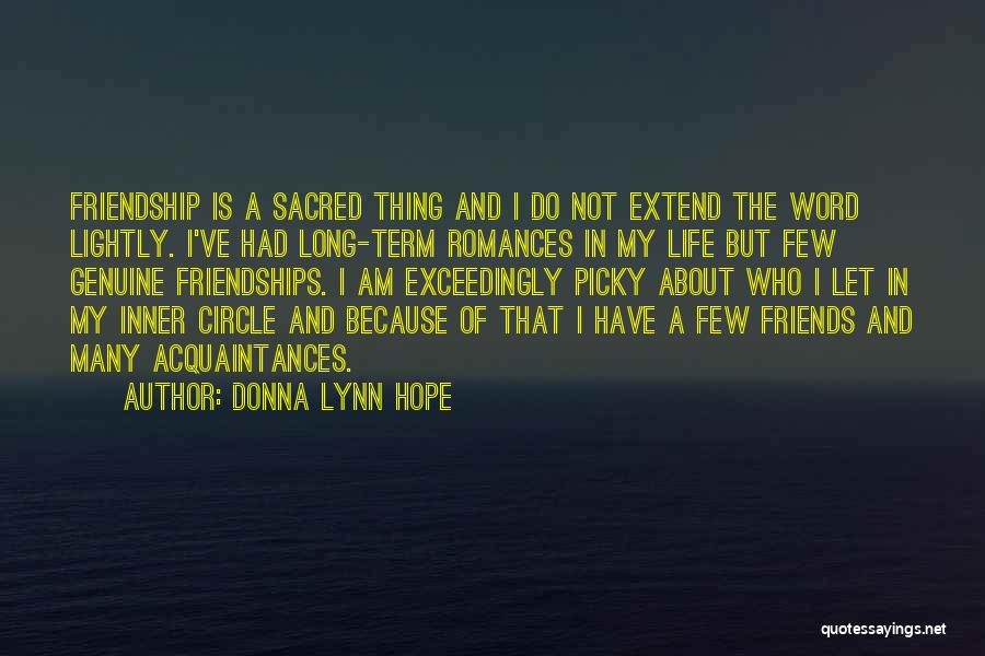 Many Friendship Quotes By Donna Lynn Hope