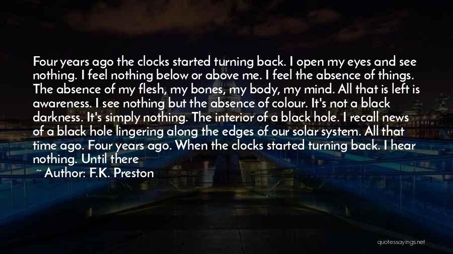Many Friendship Quotes By F.K. Preston