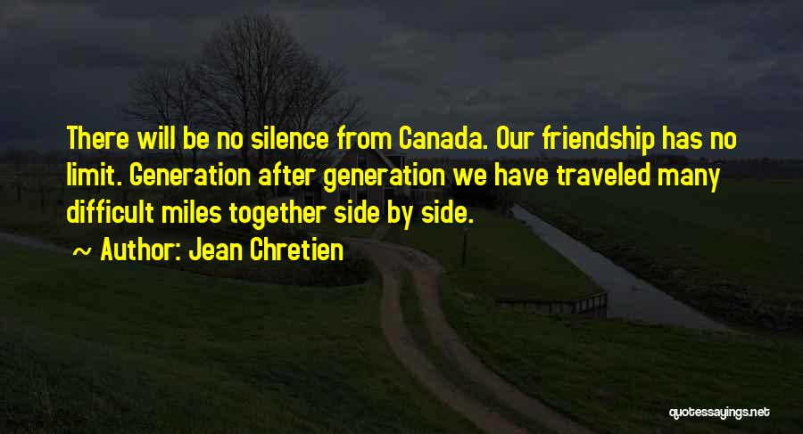 Many Friendship Quotes By Jean Chretien