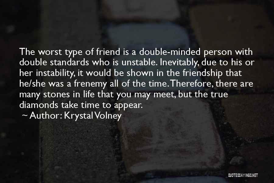 Many Friendship Quotes By Krystal Volney