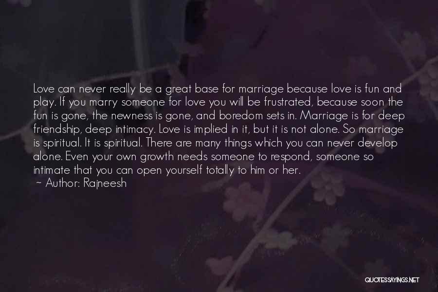 Many Friendship Quotes By Rajneesh