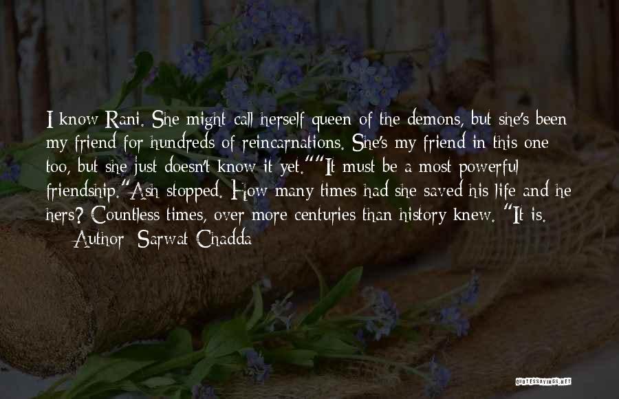 Many Friendship Quotes By Sarwat Chadda