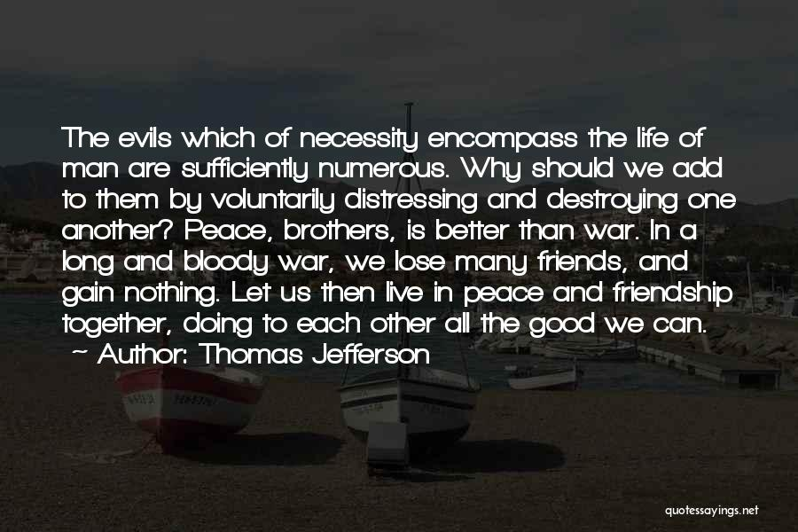 Many Friendship Quotes By Thomas Jefferson