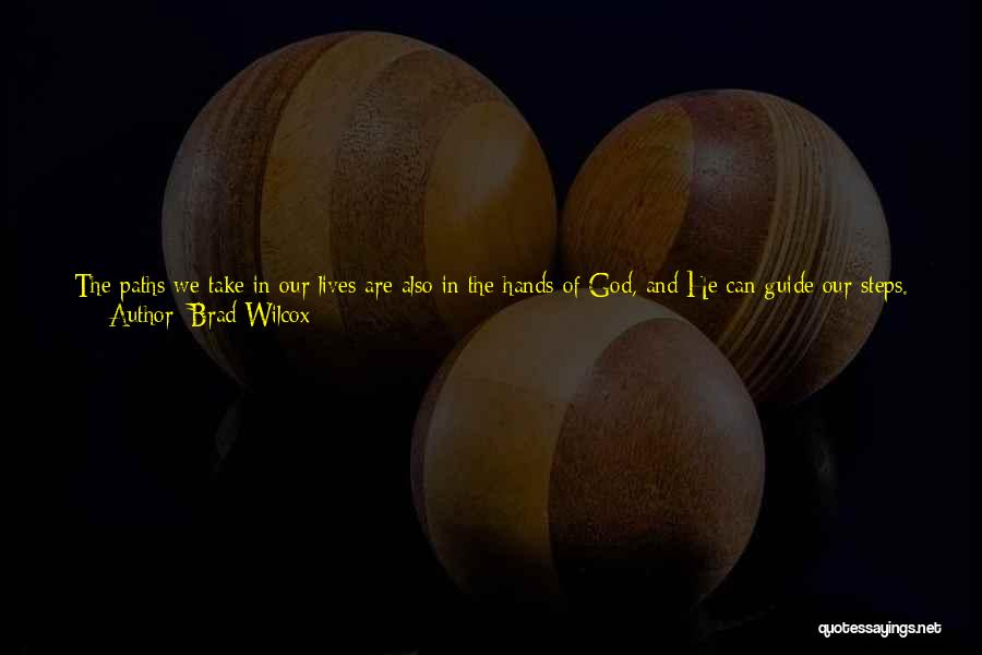 Many Paths To God Quotes By Brad Wilcox