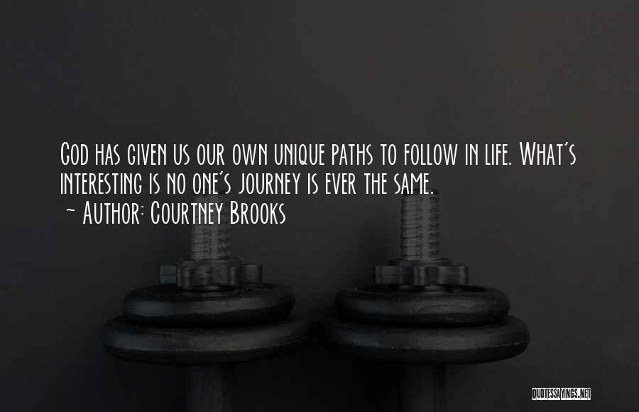 Many Paths To God Quotes By Courtney Brooks