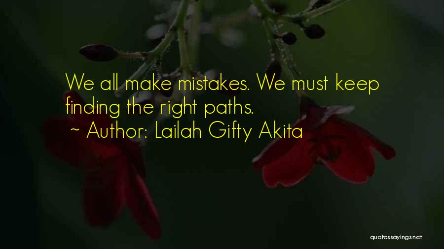 Many Paths To God Quotes By Lailah Gifty Akita