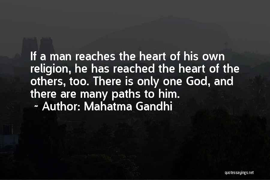 Many Paths To God Quotes By Mahatma Gandhi