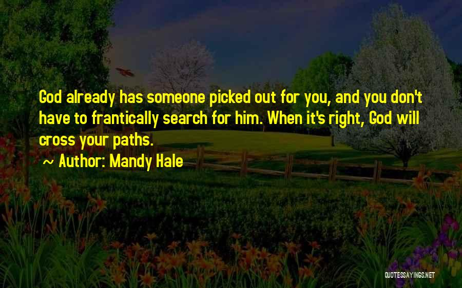 Many Paths To God Quotes By Mandy Hale