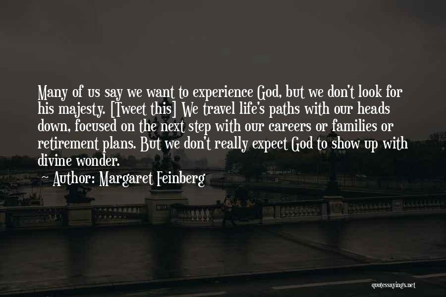Many Paths To God Quotes By Margaret Feinberg
