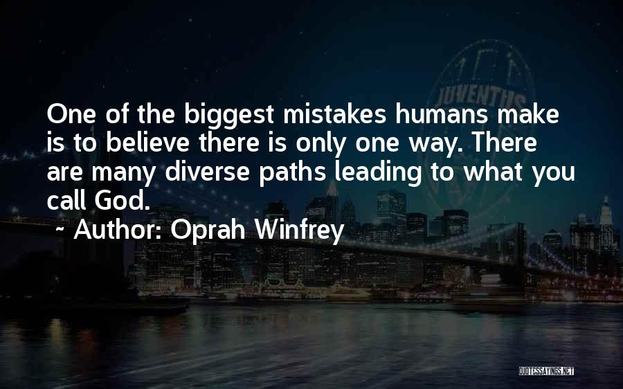 Many Paths To God Quotes By Oprah Winfrey