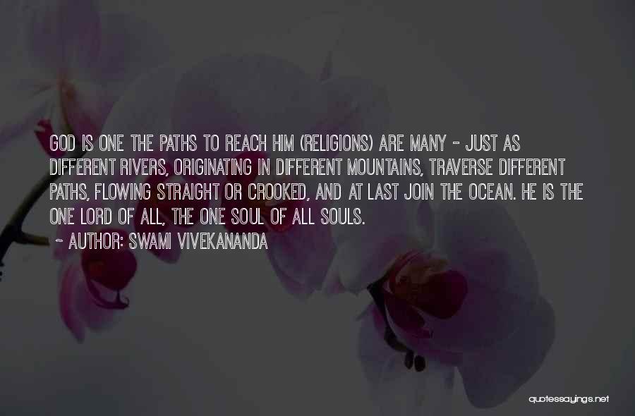 Many Paths To God Quotes By Swami Vivekananda