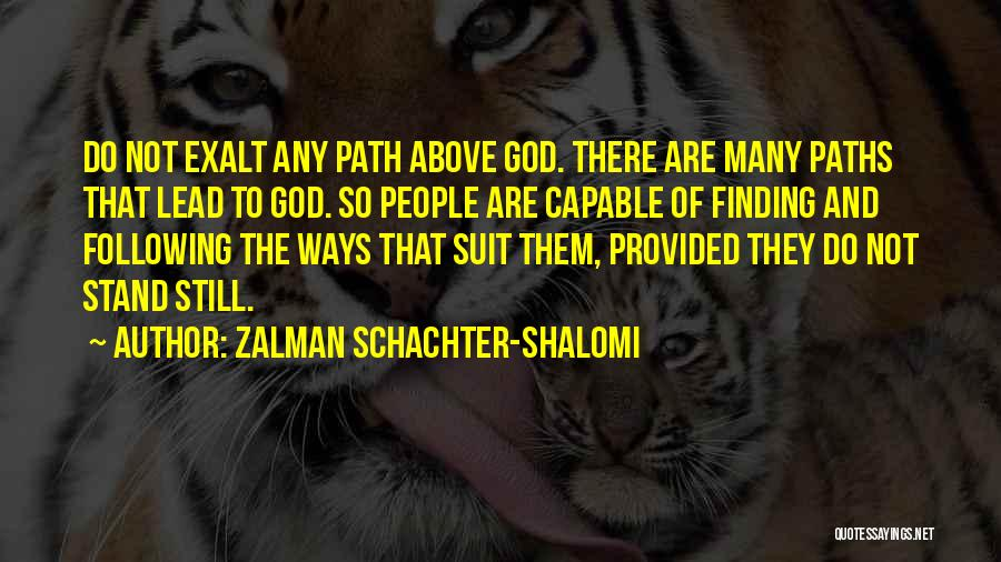 Many Paths To God Quotes By Zalman Schachter-Shalomi