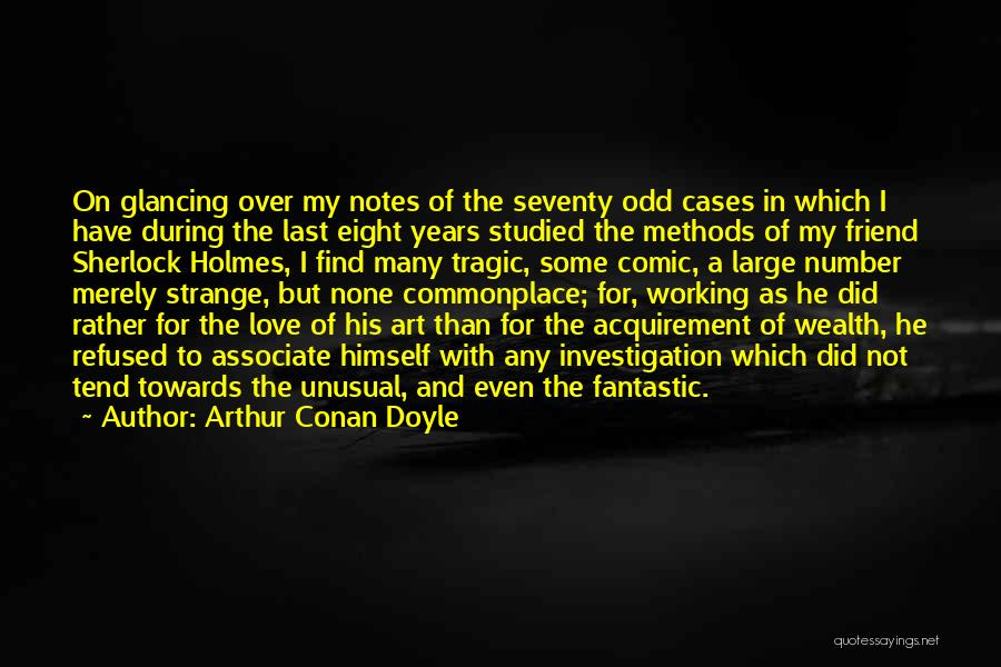 Many Years Of Love Quotes By Arthur Conan Doyle