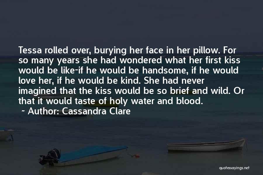 Many Years Of Love Quotes By Cassandra Clare