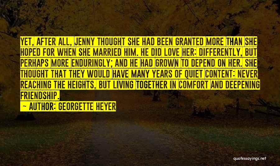 Many Years Of Love Quotes By Georgette Heyer