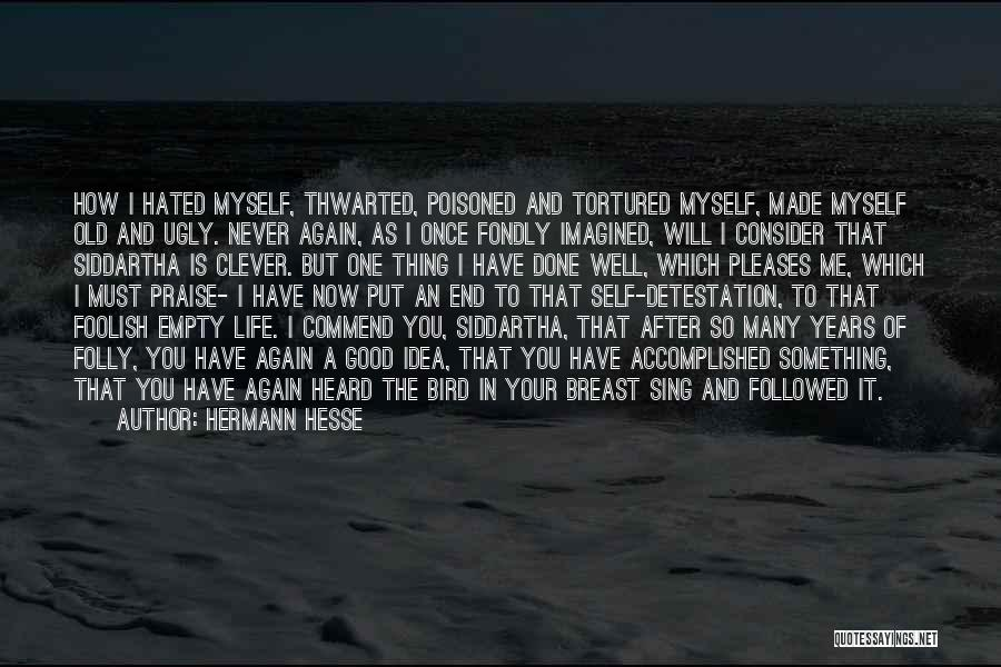 Many Years Of Love Quotes By Hermann Hesse