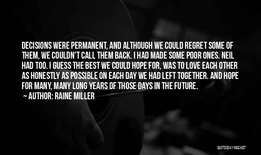 Many Years Of Love Quotes By Raine Miller