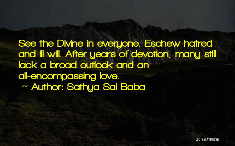 Many Years Of Love Quotes By Sathya Sai Baba