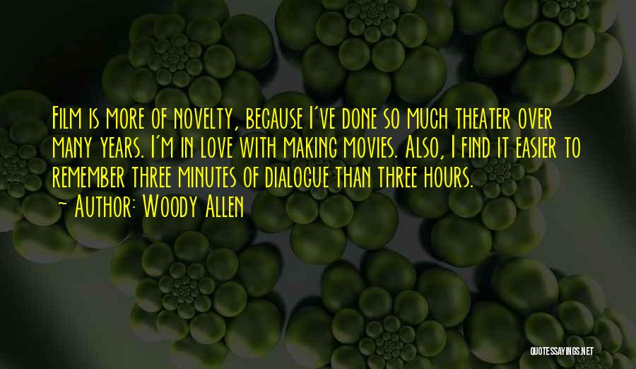 Many Years Of Love Quotes By Woody Allen