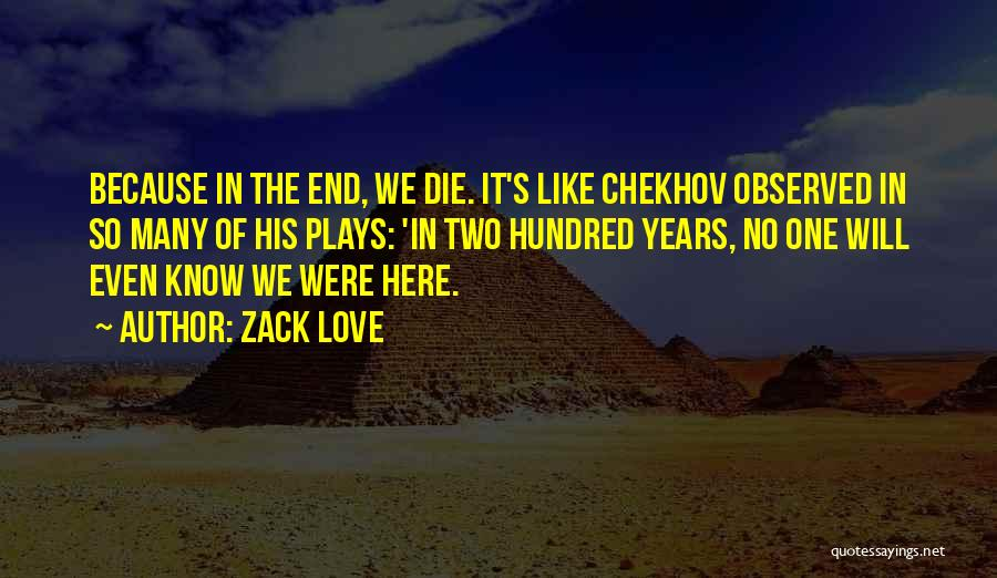 Many Years Of Love Quotes By Zack Love