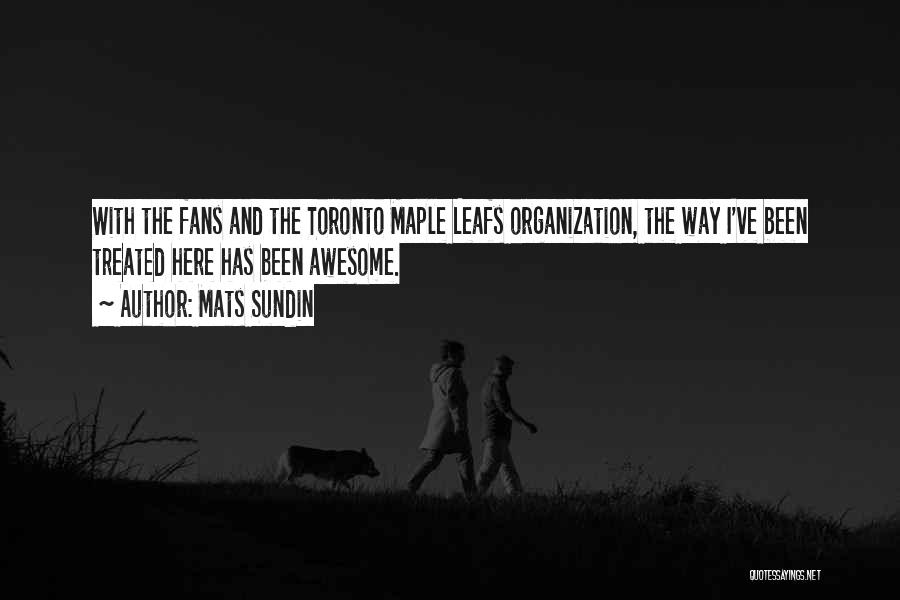 Maple Leafs Quotes By Mats Sundin