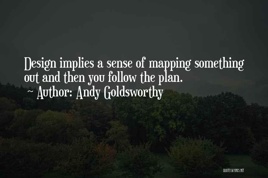 Mapping Quotes By Andy Goldsworthy