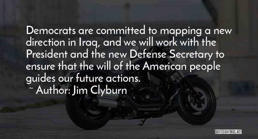 Mapping Quotes By Jim Clyburn
