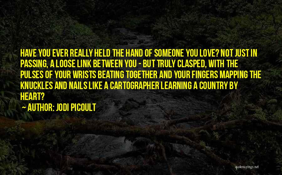 Mapping Quotes By Jodi Picoult