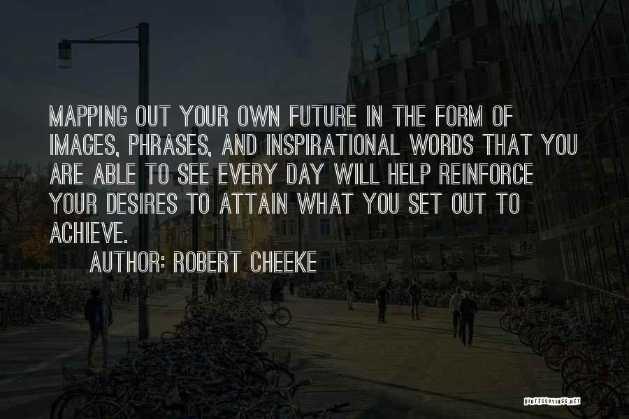 Mapping Quotes By Robert Cheeke