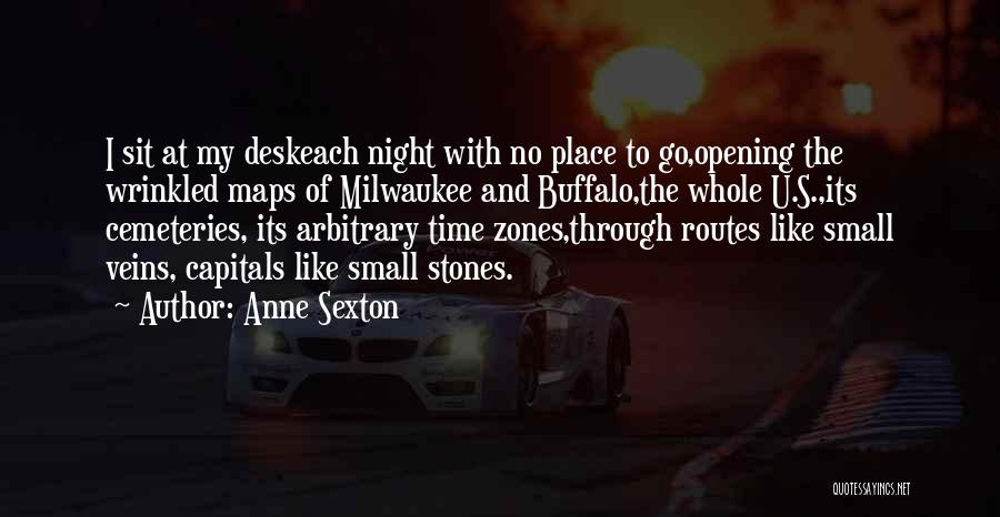 Maps And Quotes By Anne Sexton