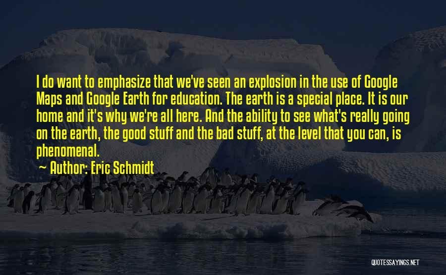 Maps And Quotes By Eric Schmidt