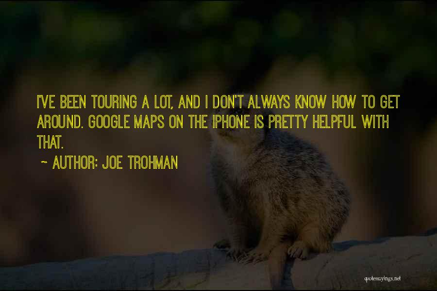 Maps And Quotes By Joe Trohman