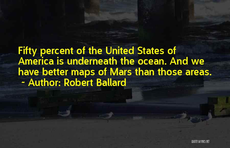Maps And Quotes By Robert Ballard
