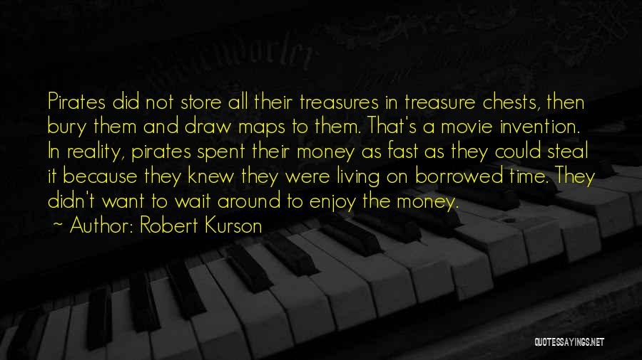 Maps And Quotes By Robert Kurson