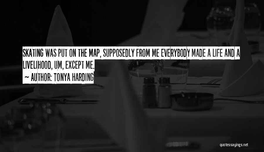 Maps And Quotes By Tonya Harding