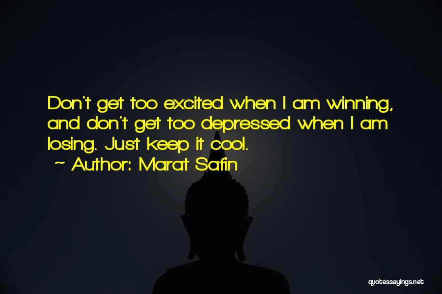 Marat Safin Quotes 1393296
