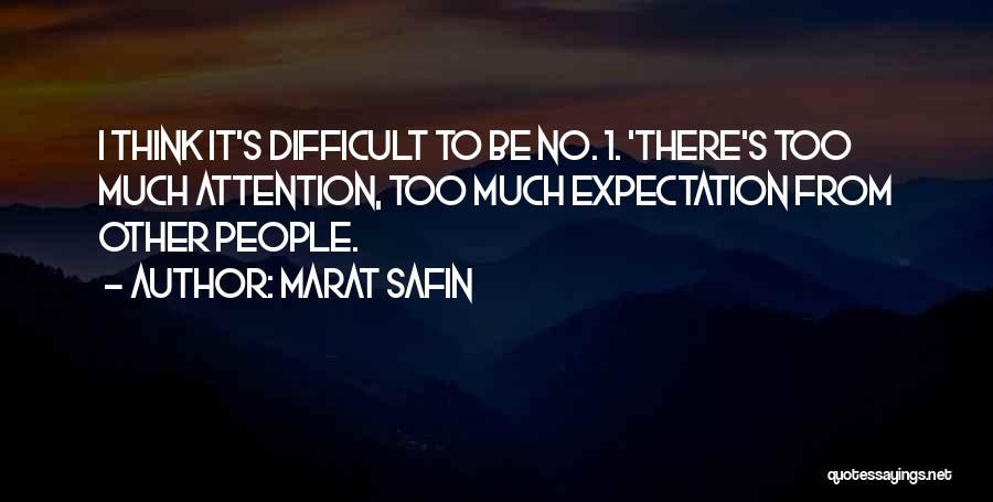 Marat Safin Quotes 1470179