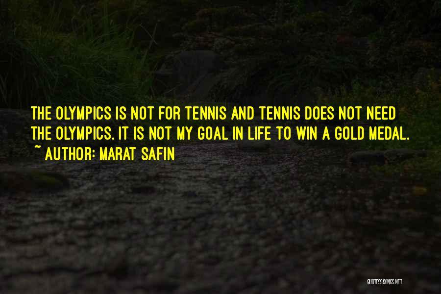 Marat Safin Quotes 1530918