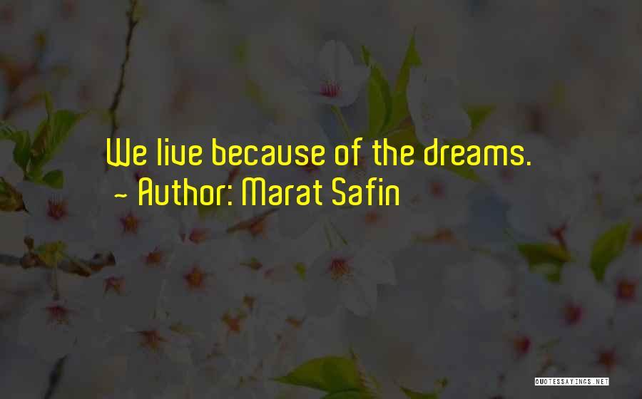 Marat Safin Quotes 1534836