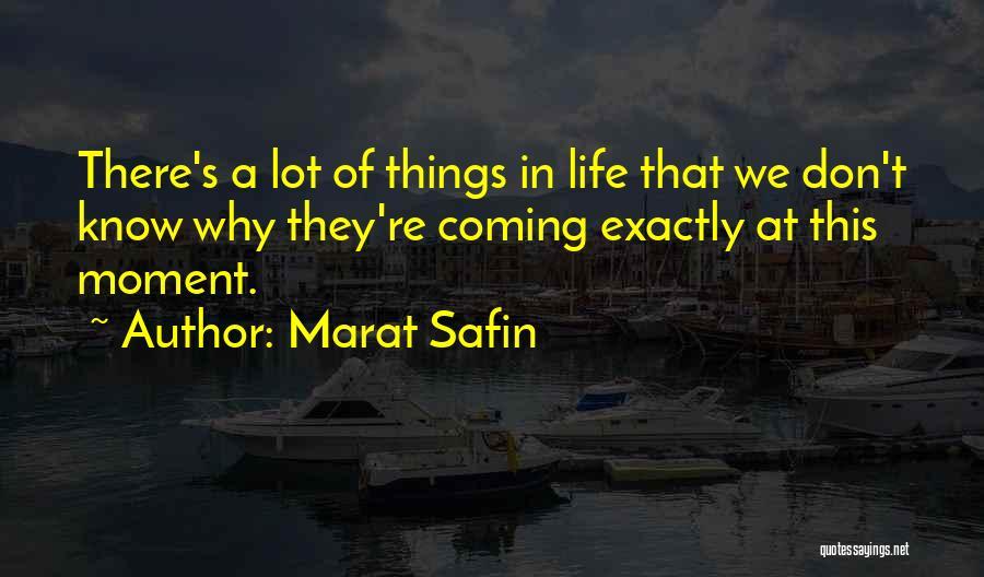 Marat Safin Quotes 1538672