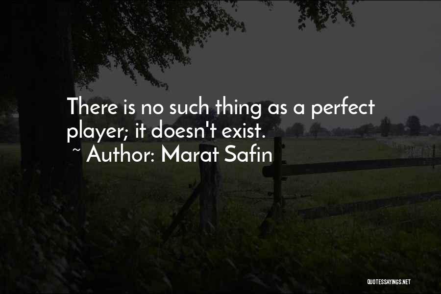 Marat Safin Quotes 1609453