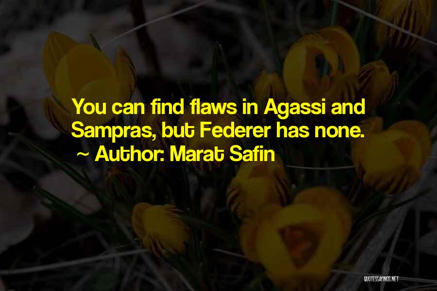 Marat Safin Quotes 1638366