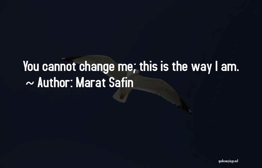 Marat Safin Quotes 1731203