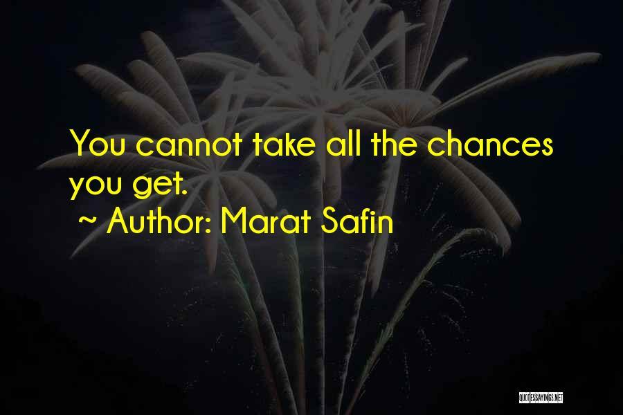 Marat Safin Quotes 1767470