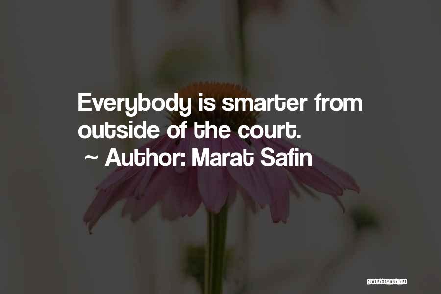 Marat Safin Quotes 1944885